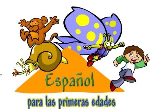 ESPAÑOL PARA LAS PRIMERAS EDADES